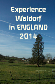 Experience Waldorf in England 2014
